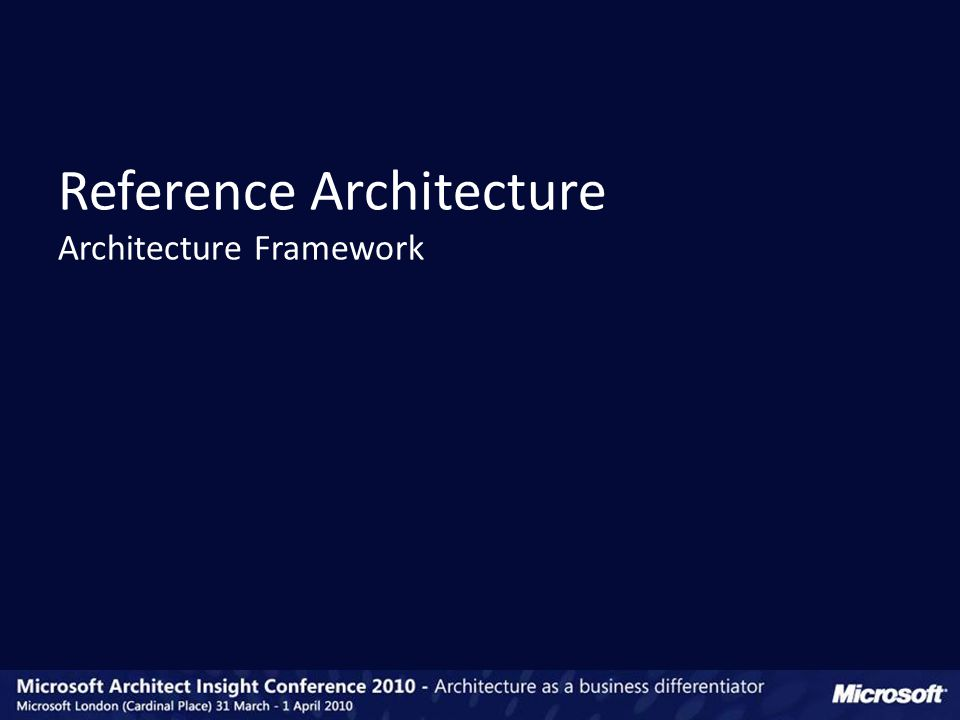 Reference Architecture Architecture Framework