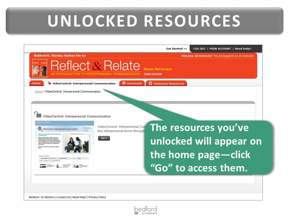 """UNLOCKED RESOURCES The resources you've unlocked will appear on the home page—click """"Go"""" to access them."""