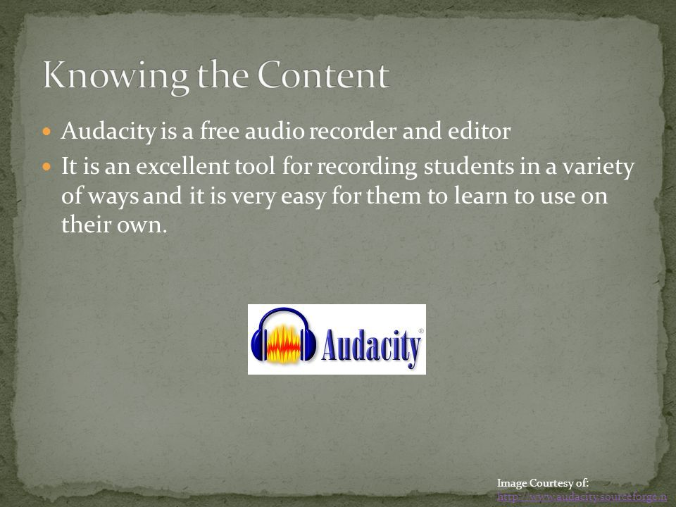 Audacity is a free audio recorder and editor It is an excellent tool for recording students in a variety of ways and it is very easy for them to learn to use on their own.
