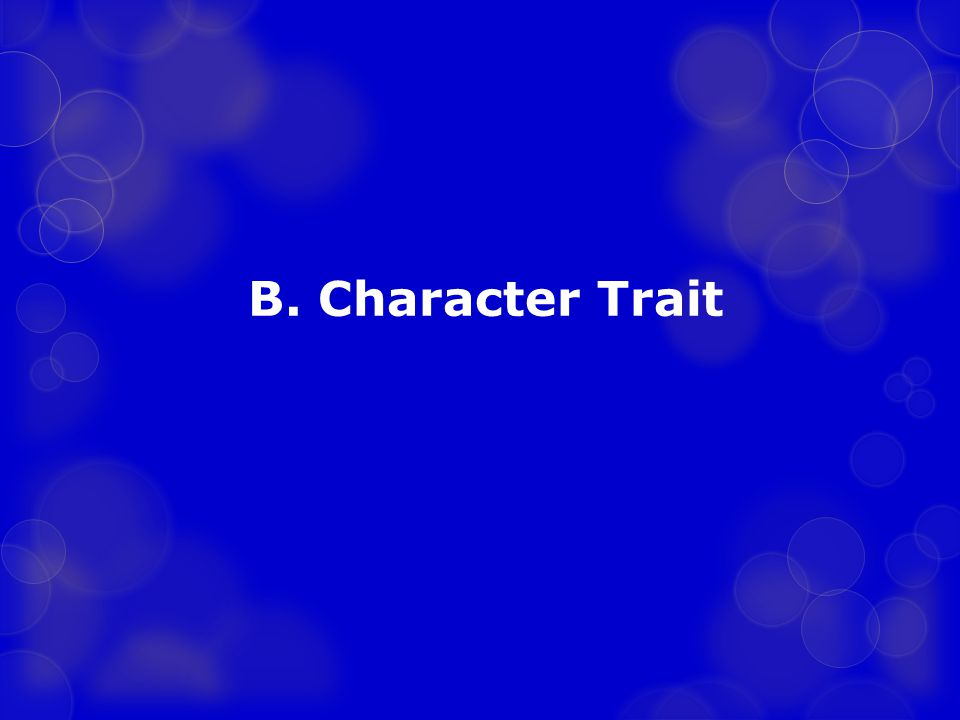 B. Character Trait