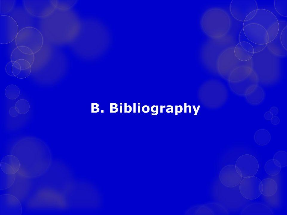 B. Bibliography