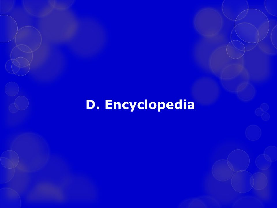 D. Encyclopedia
