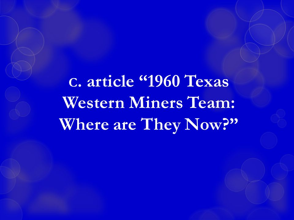 C. article 1960 Texas Western Miners Team: Where are They Now?