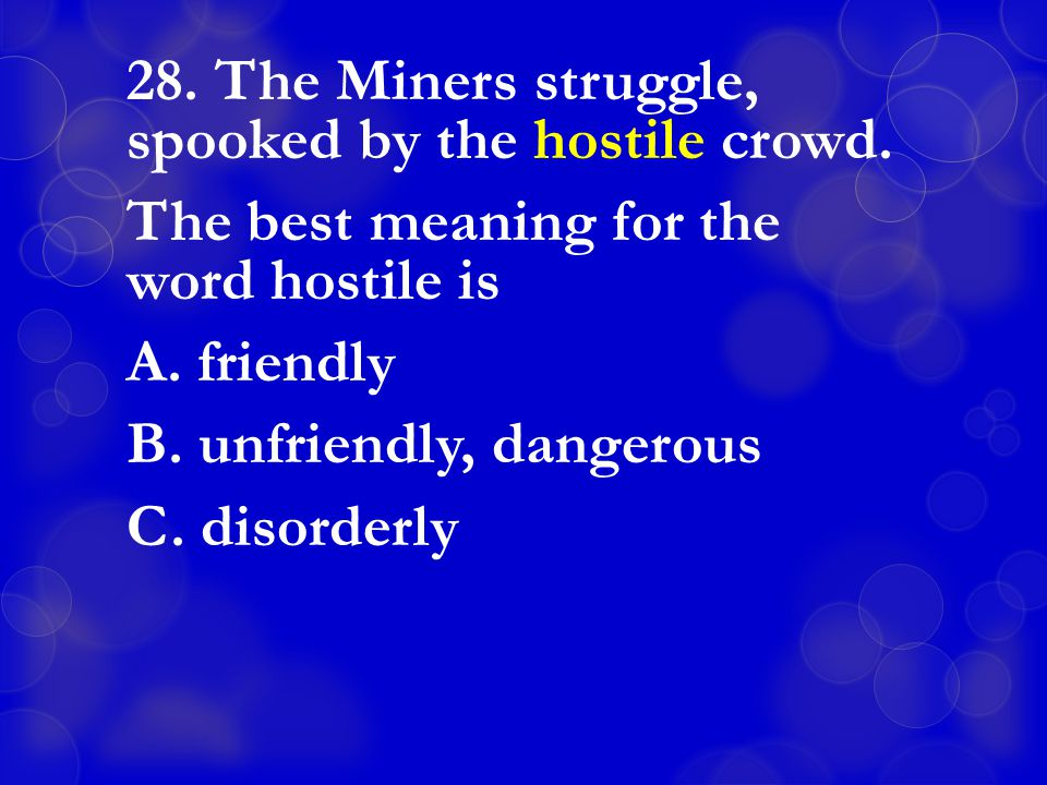 28. The Miners struggle, spooked by the hostile crowd.