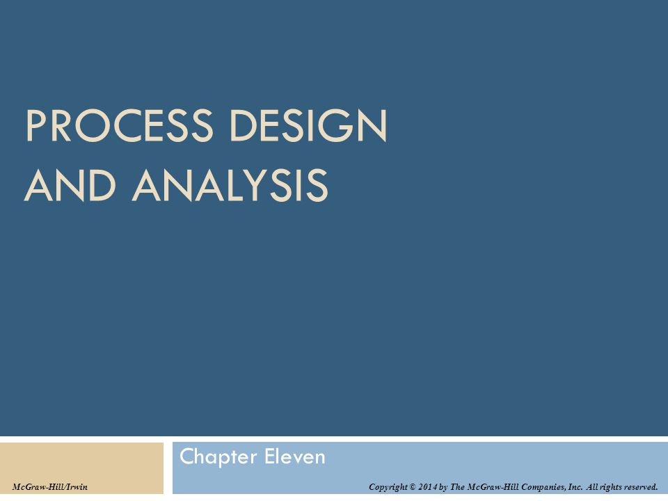 Learning Objectives  LO11–1: Exemplify a typical business process and how it can be analyzed.