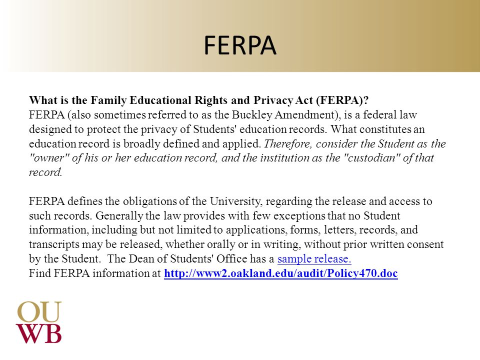 FERPA What is the Family Educational Rights and Privacy Act (FERPA).