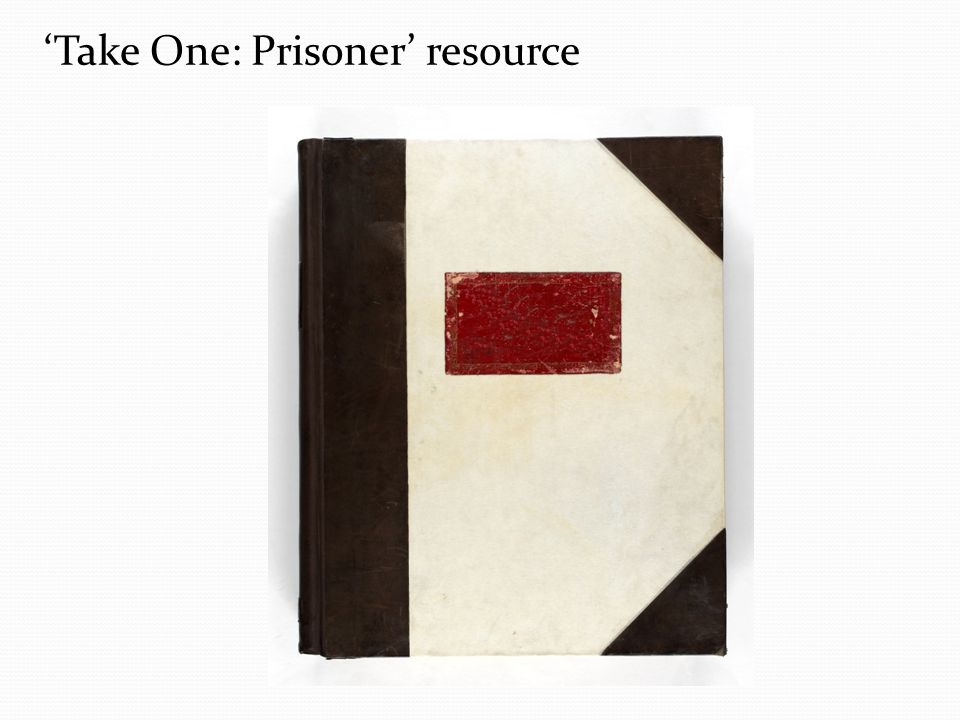 'Take One: Prisoner' resource
