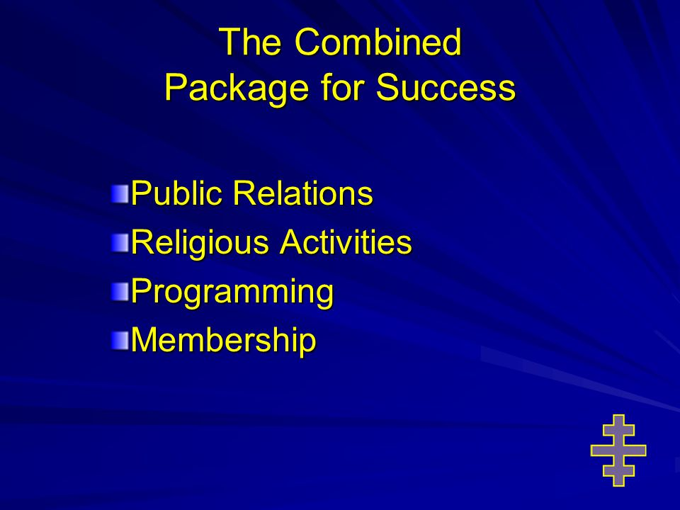 The Combined Package for Success Public Relations Religious Activities ProgrammingMembership