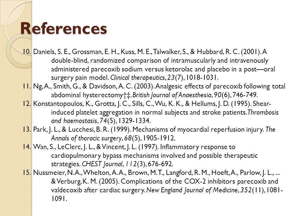 References 10.Daniels, S. E., Grossman, E. H., Kuss, M.