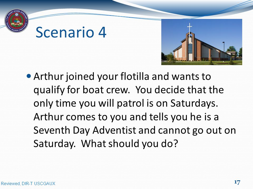 Reviewed, DIR-T USCGAUX Scenario 4 Arthur joined your flotilla and wants to qualify for boat crew.
