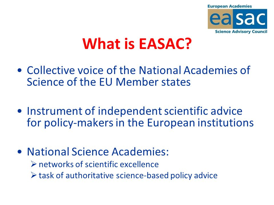 What is EASAC.