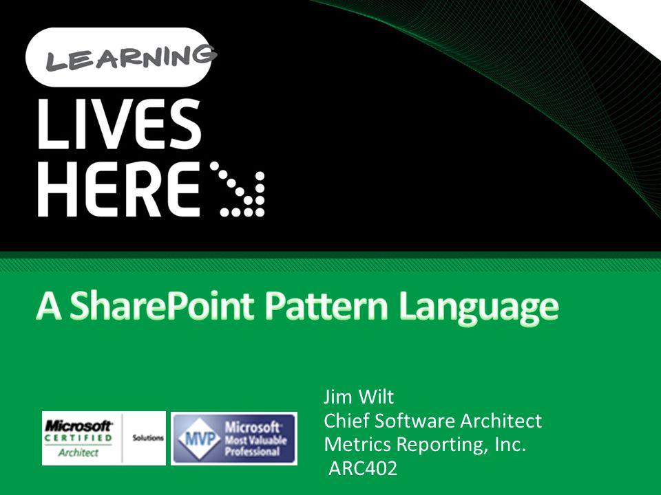 Jim Wilt Chief Software Architect Metrics Reporting, Inc. ARC402