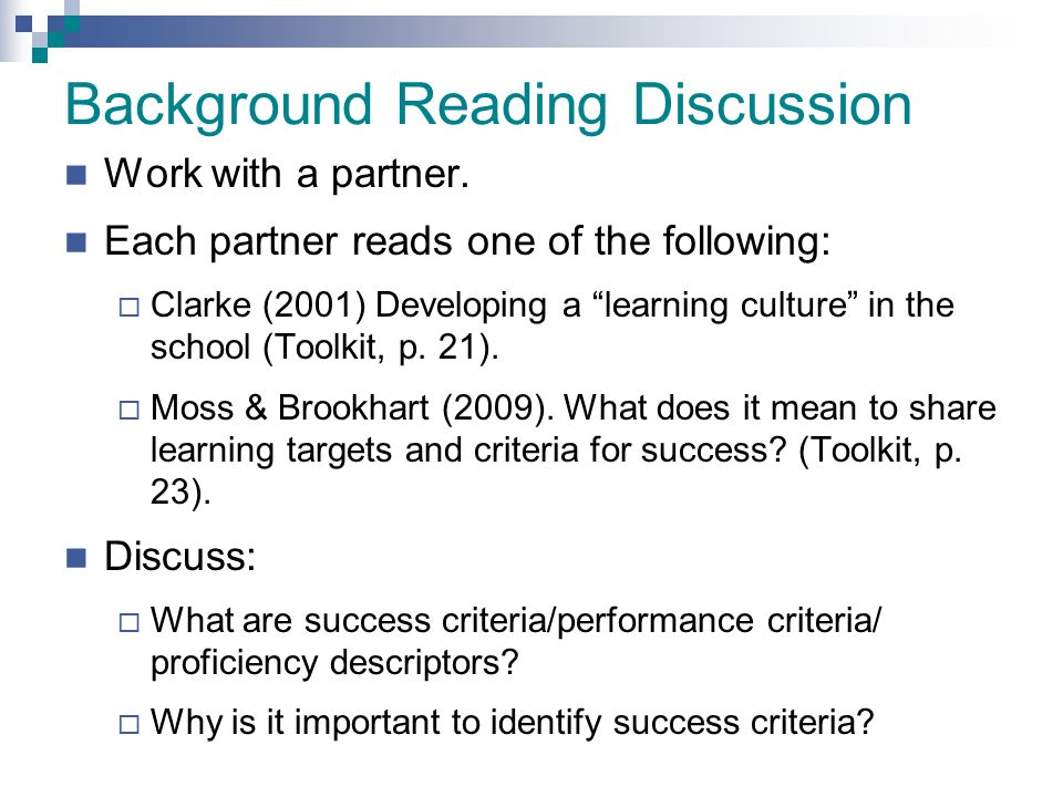 """Background Reading Discussion Work with a partner. Each partner reads one of the following:  Clarke (2001) Developing a """"learning culture"""" in the sch"""