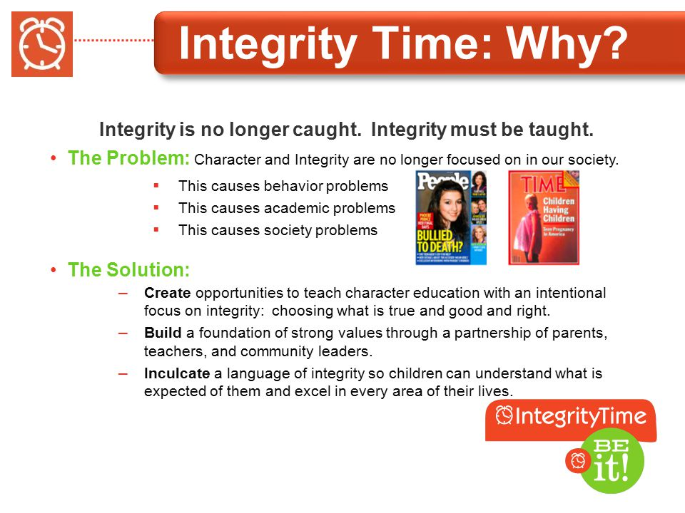 Integrity Time: Why. Integrity is no longer caught.