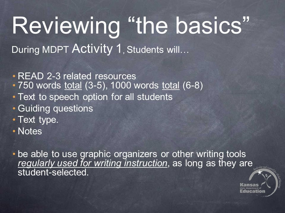 "Reviewing ""the basics"" READ 2-3 related resources 750 words total (3-5), 1000 words total (6-8) Text to speech option for all students Guiding questio"