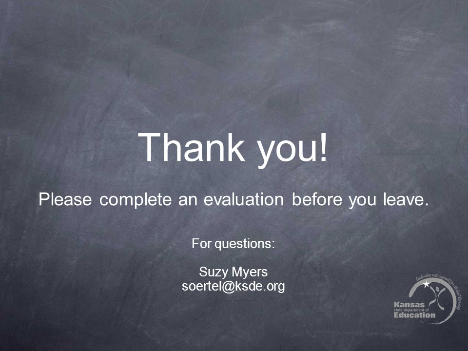 Thank you. Please complete an evaluation before you leave.