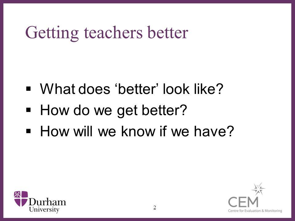 How do we get better? 13