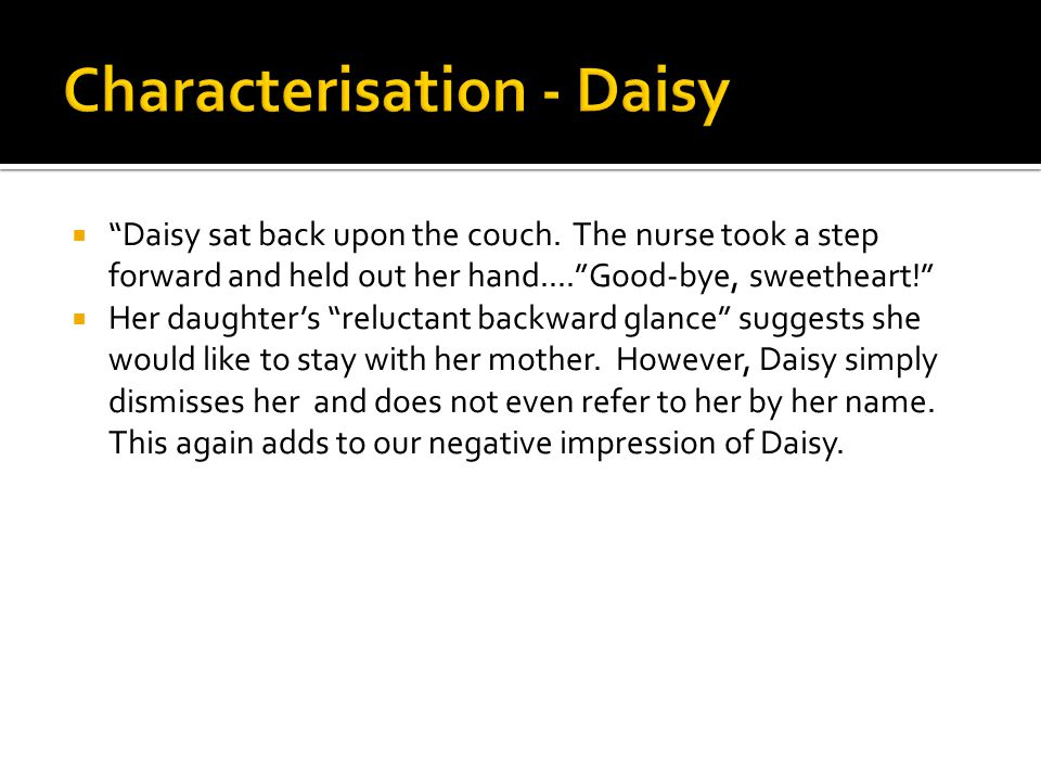 """ """"Daisy sat back upon the couch. The nurse took a step forward and held out her hand....""""Good-bye, sweetheart!""""  Her daughter's """"reluctant backward"""