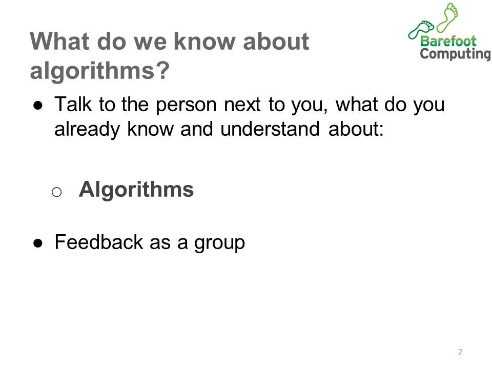 What do we know about algorithms.