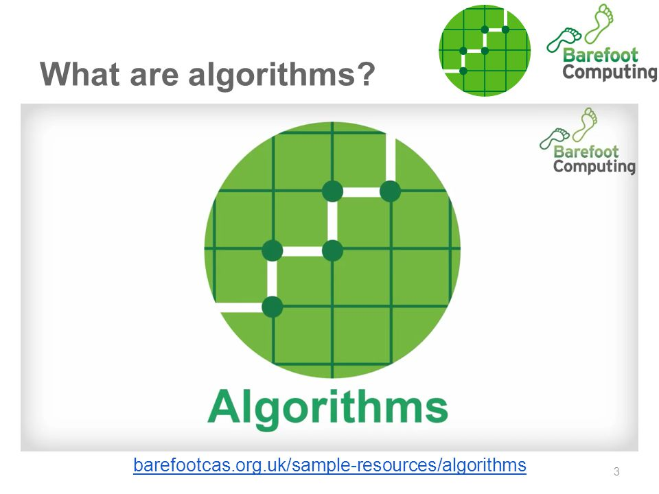What are algorithms 3 barefootcas.org.uk/sample-resources/algorithms