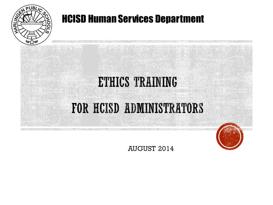 AUGUST 2014 HCISD Human Services Department