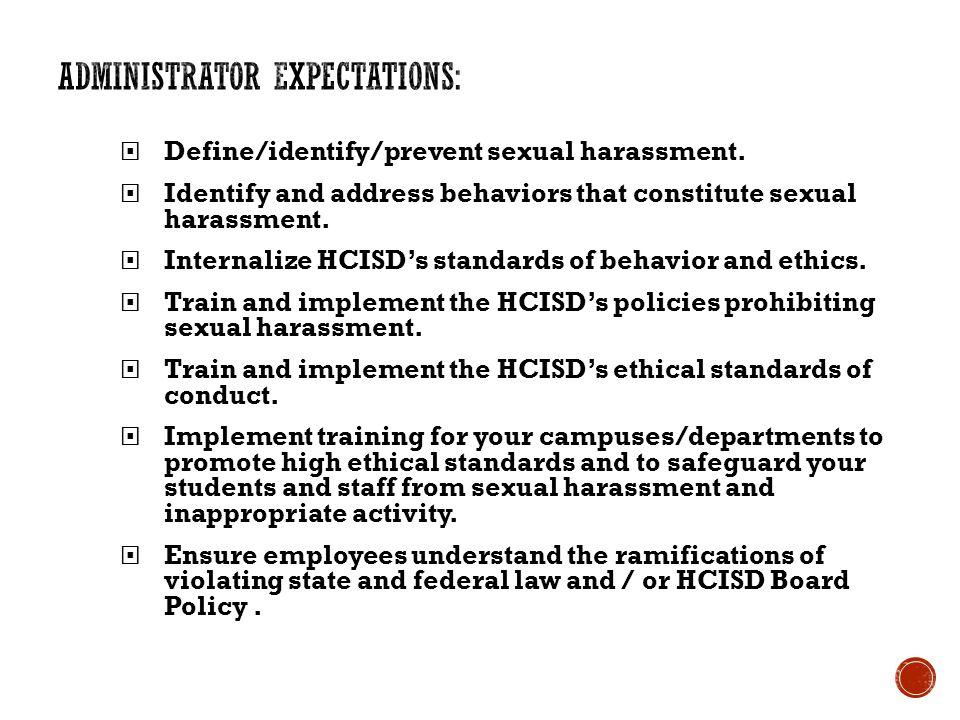  Define/identify/prevent sexual harassment.