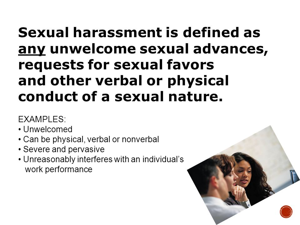  Quid Pro Quo: A form of sexual harassment typically only supervisors, those with supervisory authority, or teachers/instructors can engage in.