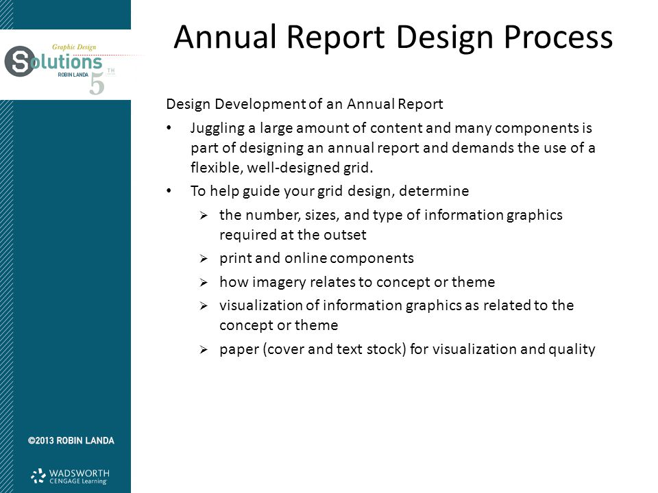 Design Development of an Annual Report Juggling a large amount of content and many components is part of designing an annual report and demands the use of a flexible, well-designed grid.