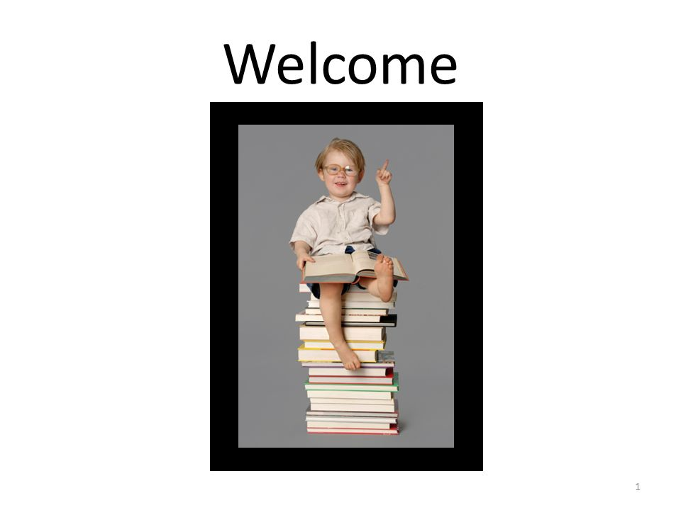 1 Welcome