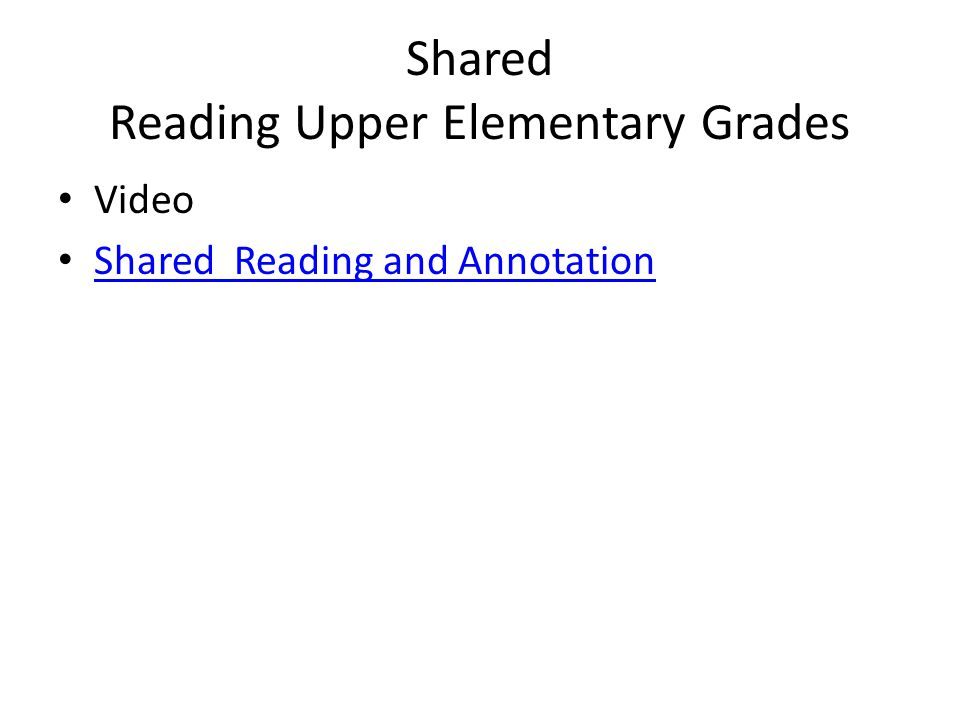 Shared Reading Upper Elementary Grades Video Shared Reading and Annotation