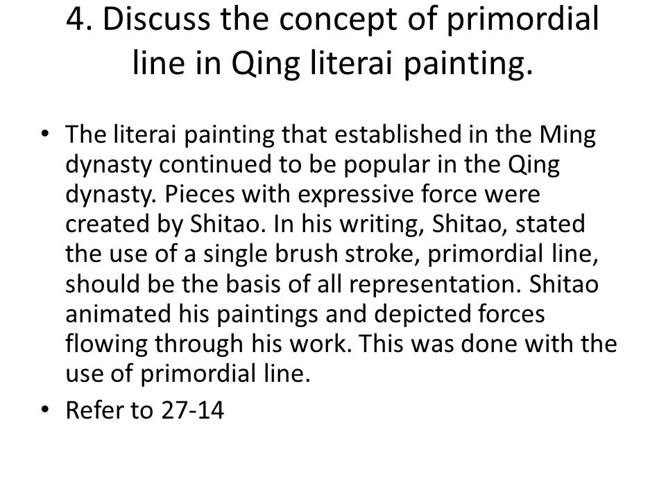 4. Discuss the concept of primordial line in Qing literai painting.