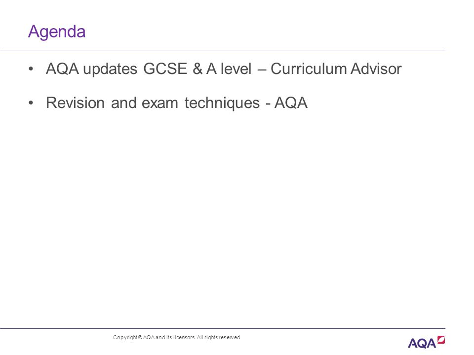 Agenda Copyright © AQA and its licensors. All rights reserved.