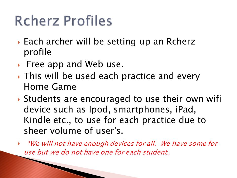  FREE on any smart phone or wifi device  1: Go to your smartphones App Store 2: download TeamApp (play or iTunes) 3: search for team Princeton Tigers Archery 4: fill in profile name & info 5: confirm email 6: log in, select group i.e.