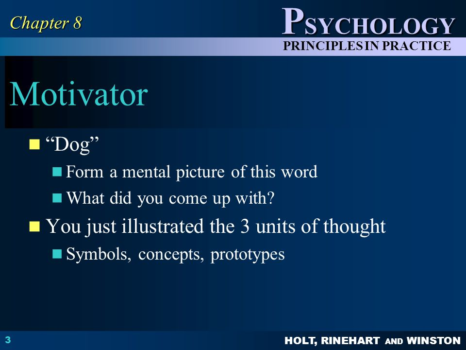 HOLT, RINEHART AND WINSTON P SYCHOLOGY PRINCIPLES IN PRACTICE Task #2 and 3 #3: Write down the T/F from pg.
