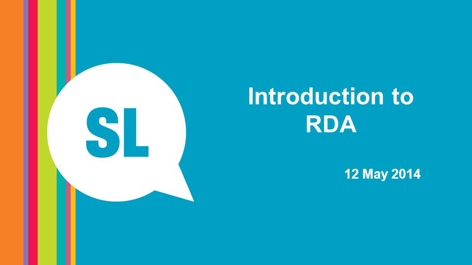 Introduction to RDA 12 May 2014