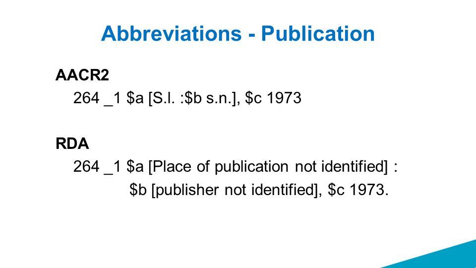 Abbreviations - Publication AACR2 264 _1 $a [S.l.