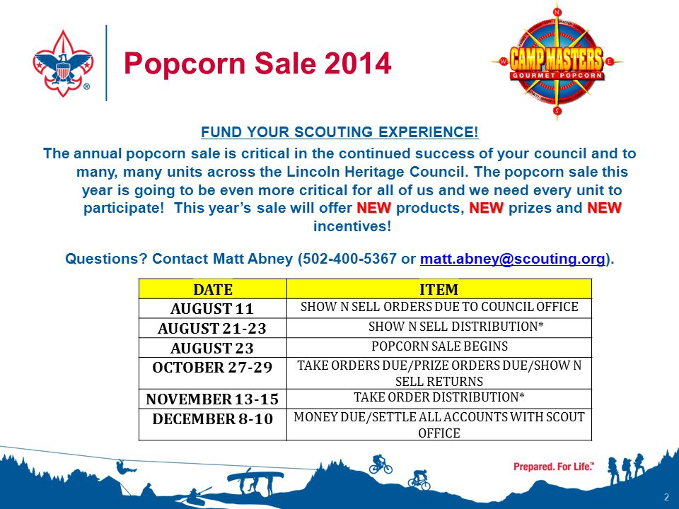 Popcorn Sale 2014 2 FUND YOUR SCOUTING EXPERIENCE.
