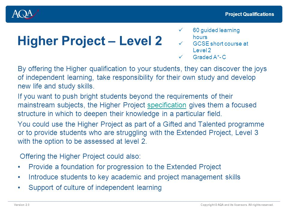 Extended Project – Level 3 Version 2.0 Copyright © AQA and its licensors.