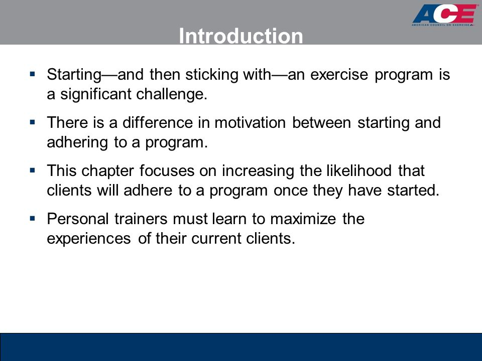 Maintaining Client Motivation Through Assertiveness  Personal trainers can help clients prevent program relapse by teaching them to be assertive.