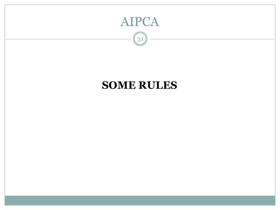 AIPCA SOME RULES 31