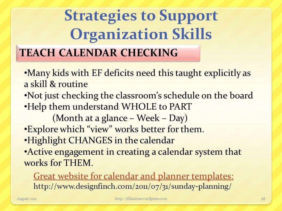 Technology to Support Organization Skills App: Kids Calendar (by ConSept) $2.99 August 2012http://jillkuzma.wordpress.com99
