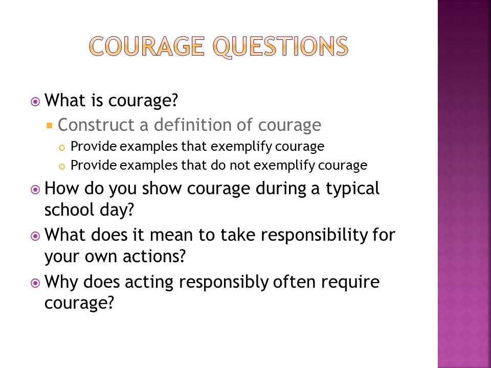  What is courage.