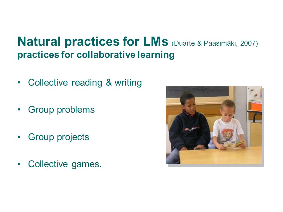 Natural practices for LMs practices for autonomous learning Several open thematic areas in the classroom Setting of problems Distribution of tasks and delegation of responsibilities Encouragement of autonomous learning or of task definition Task definition Prompt of Planning and Joint work evaluation.
