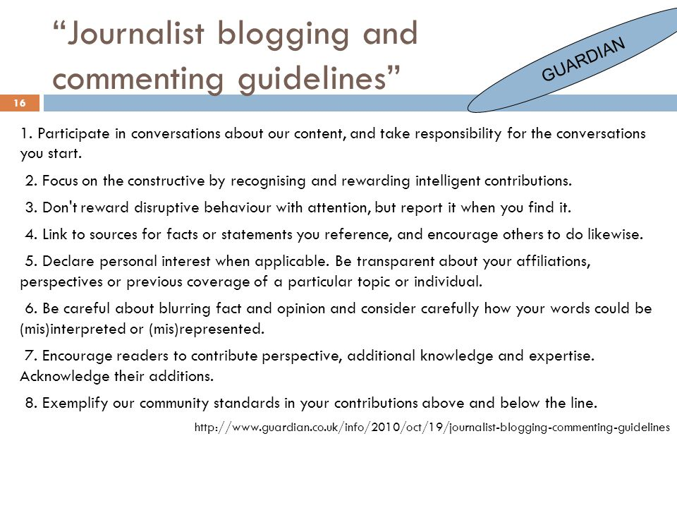 16 Journalist blogging and commenting guidelines 1.