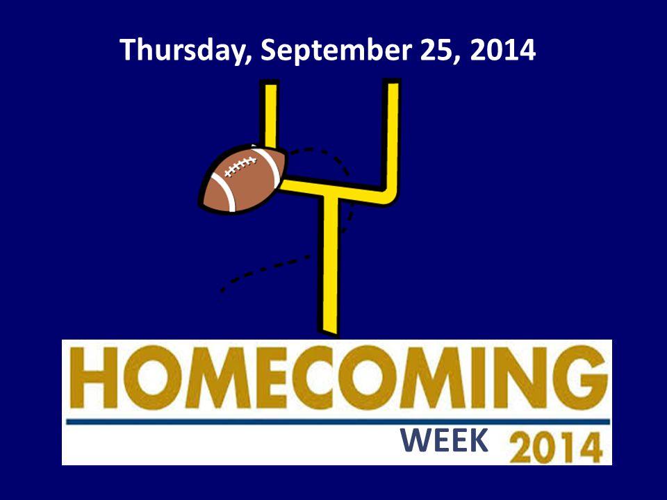 Thursday, September 25, 2014 WEEK