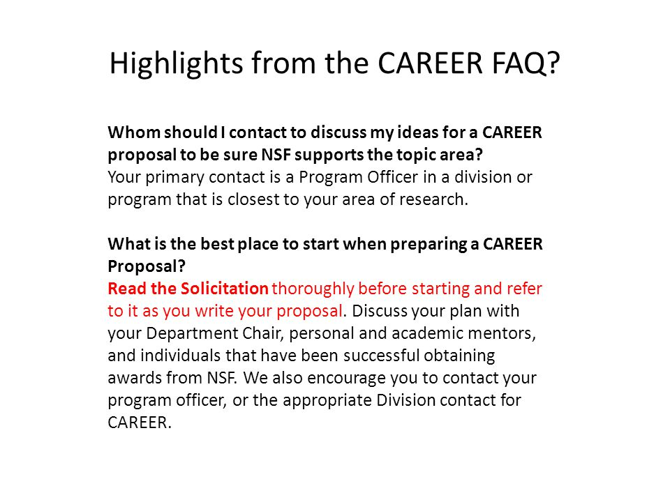 Whom should I contact to discuss my ideas for a CAREER proposal to be sure NSF supports the topic area.