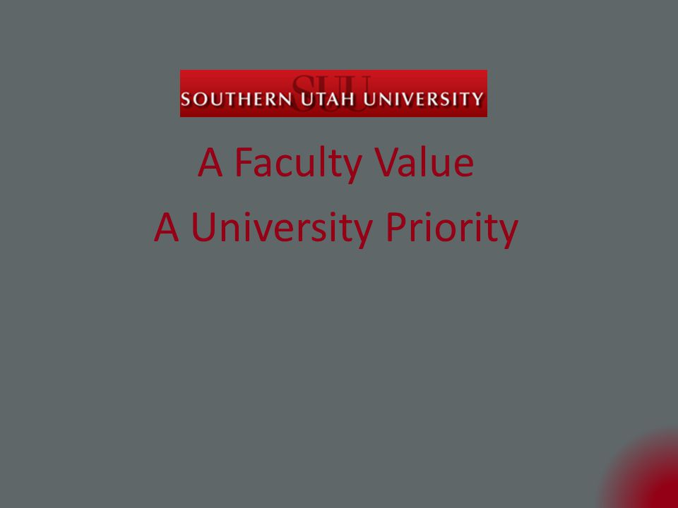 A Faculty Value A University Priority
