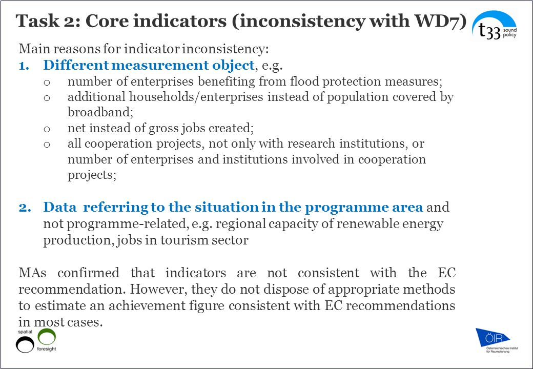 Task 2: Core indicators (inconsistency with WD7) Main reasons for indicator inconsistency: 1.Different measurement object, e.g.