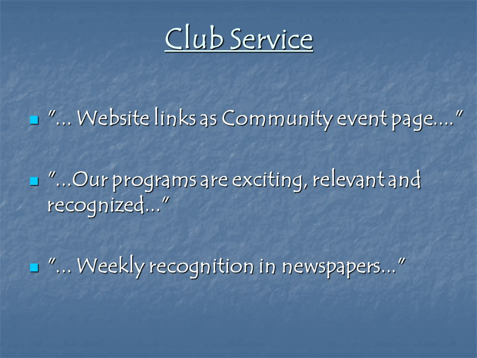 Club Service ... Website links as Community event page.... ...