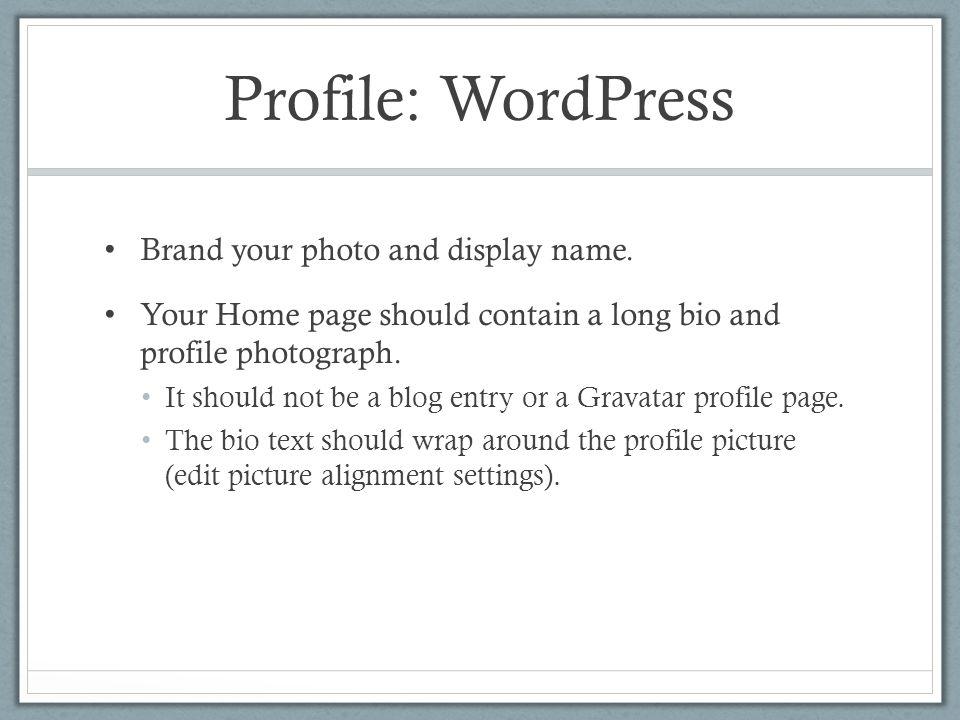 Profile: WordPress Brand your photo and display name.